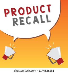 Writing note showing Product Recall. Business photo showcasing Request by a company to return the product due to some issue