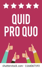 Writing note showing Quid Pro Quo. Business photo showcasing A favor or advantage granted or expected in return of something Men women hands thumbs up approval stars information purple background.