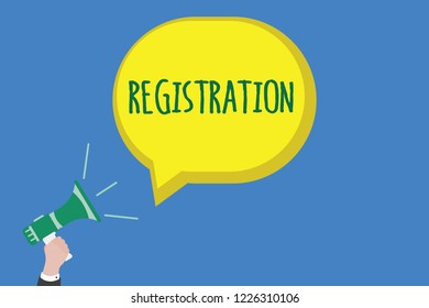 Writing note showing Registration. Business photo showcasing Action or process of registering or being registered Subscribe