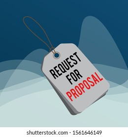Writing note showing Request For Proposal. Rectangle badge attached string colorful background with tag.