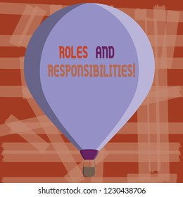 Writing note showing Roles And Responsibilities. Business photo showcasing Specific Task Obligations expected to perform