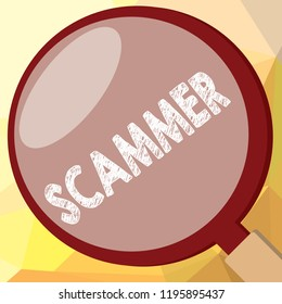 Writing note showing Scammer. Business photo showcasing Someone who makes money by tricking showing Crime Fraud Thief