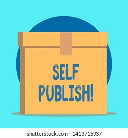 Writing note showing Self Publish. Business photo showcasing writer publish piece of ones work independently at own expense Rectangular equal size hard carton cardboard with irregular zigzag tape.
