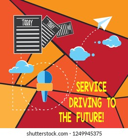 Writing note showing Service Driving To The Future. Business photo showcasing Modern technologies assistance services Information Passing through Cloud Hosting Fast delivery of Data.