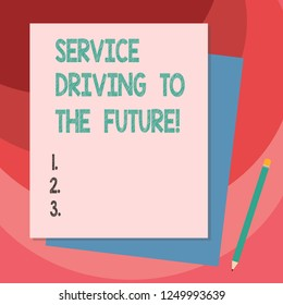 Writing note showing Service Driving To The Future. Business photo showcasing Modern technologies assistance services Stack of Different Pastel Color Construct Bond Paper Pencil.