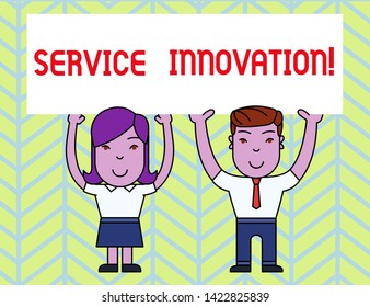 Writing note showing Service Innovation. Business photo showcasing Improved Product Line Services Introduce upcoming trend Two Smiling People Holding Poster Board Overhead with Hands.