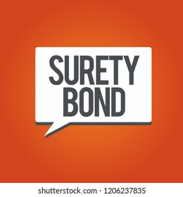 Writing note showing Surety Bond. Business photo showcasing Formal legally enforceable contract between three parties