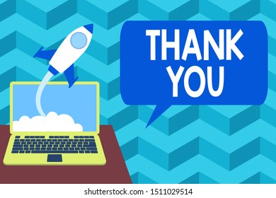 Writing note showing Thank You. Business photo showcasing a polite expression used when acknowledging a gift or service Successful rocket launching laptop background Startup grow.