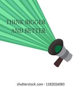 Writing note showing Think Bigger And Better. Business photo showcasing no Limits be Open minded Positivity Big Picture