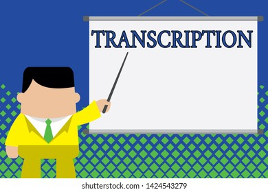 Writing note showing Transcription. Business photo showcasing Written or printed version of something Hard copy of audio Businessman standing in front projector screen pointing project idea.