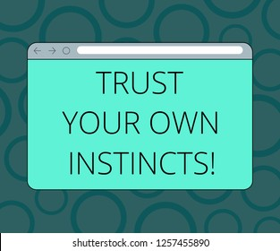 Writing note showing Trust Your Own Instincts. Business photo showcasing Intuitive follow demonstratingal feelings confidence Monitor Screen with Progress Control Bar Blank Text Space.