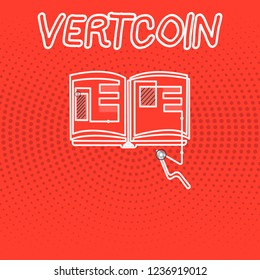 Writing note showing Vertcoin. Business photo showcasing Cryptocurrency Blockchain Digital currency Tradeable token
