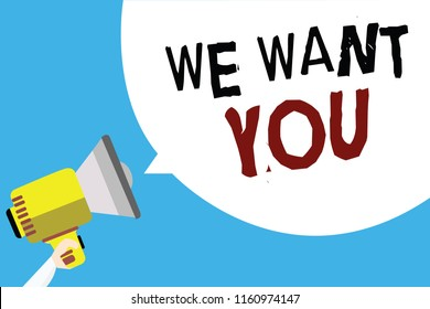 Writing note showing We Want You. Business photo showcasing Company wants to hire Vacancy Looking for talents Job employment Man holding megaphone loudspeaker speech bubble with blue background.