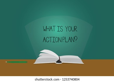 Writing note showing What Is Your Action Planquestion. Business photo showcasing Explain your steps for reach your goal Color Pages of Book on Table with Pen and Light Beam Glaring.