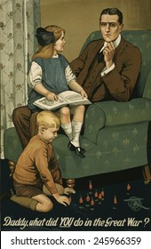 WWI. 1915 British recruitment poster appealing to men's pride and need for their future family's esteem and approval.