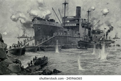 WWI. The costly British invasion from the 'River Clyde' at Seddul Bahr, Gallipoli. 2,000 invasion soldiers attempted to land under the machine gun fire of Turkish defenders on April 25, 1915.