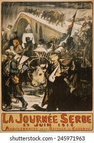 WWI. French poster noting the Anniversary of the Battle of Kosovo, dated June 25, 1916. This refers not to the historic 1389 defeat against the Turks, but to the 1916 defeat by Central Powers.