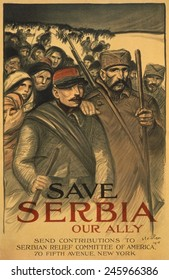 WWI. 'Save Serbia Our Ally', reads an American poster appealing for contributions to Serbian Relief Committee of America. 1917-18.