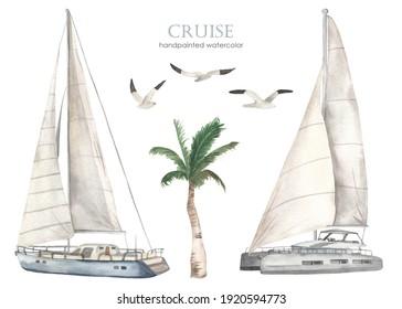 Yacht and catamaran, palm tree, seagulls. Watercolor set of sea cruise. Hand drawn clipart