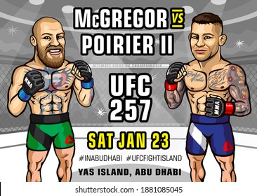 Yas Island, Abu Dhabi, United Arab Emirates. January 23, 2021. UFC 257: McGregor vs. Poirier II is an upcoming mixed martial arts event produced by the Ultimate Fighting Championship.