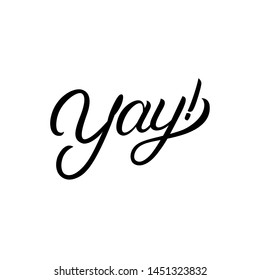 Yay! hand written lettering illustration.