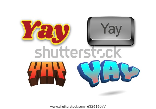 Yay Text Title Headline 3d Fancy Stock Illustration 632616077 How can i contact the yaytext team? shutterstock