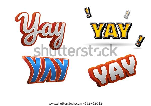 Yay Text Title Headline 3d Fancy Stock Illustration 632762012 Home how it works downloads help. shutterstock