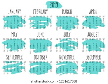 Year 2019 monthly calendar. Week starting from Sunday. Hand drawn freeform turquoise paint stroke artsy design over white background.