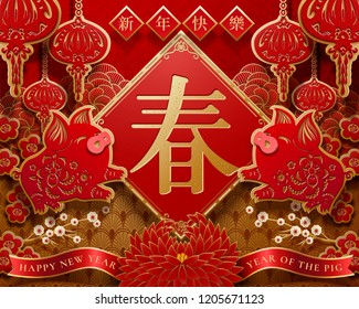 Year of the pig design with floral and piggy decorations, Happy new year and spring written in Chinese characters on spring couplets