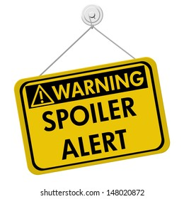 A yellow and black sign with the word Spoiler Alert isolated on a white background, Warning of Spoiler Alert