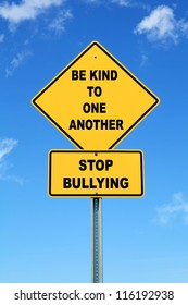 Yellow cautionary road sign Be Kind to One Another Stop Bullying