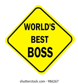 Yellow Diamond sign with a message of Worlds Best Boss isolated on a white background