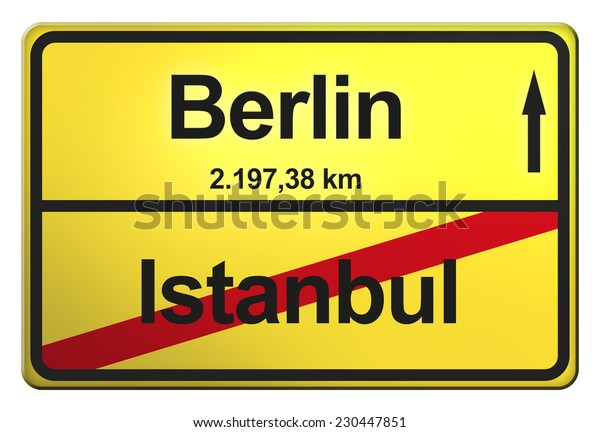 yellow road sign with the cities Berlin, Istanbul