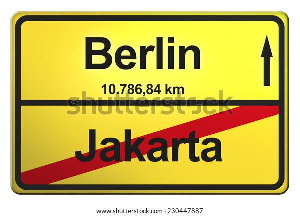 yellow road sign with the cities Berlin, Jakarta