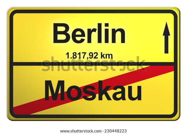 yellow road sign with the cities Berlin, Moskau
