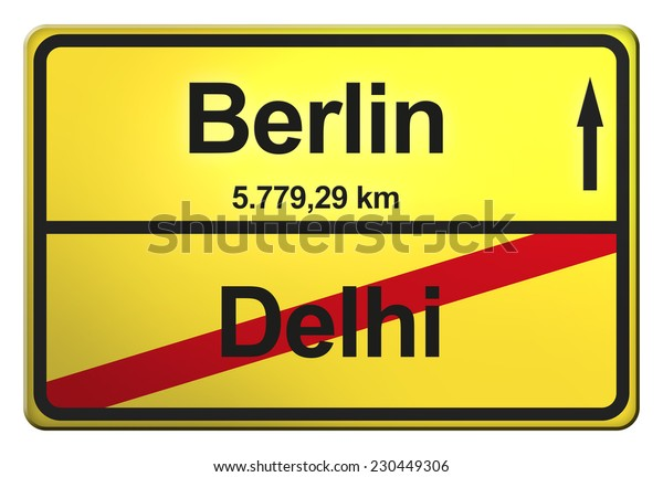 yellow road sign with the cities Berlin, Delhi