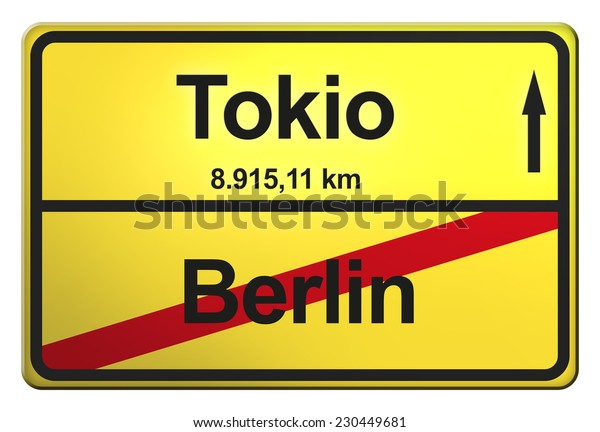 yellow road sign with the cities Berlin, Tokio