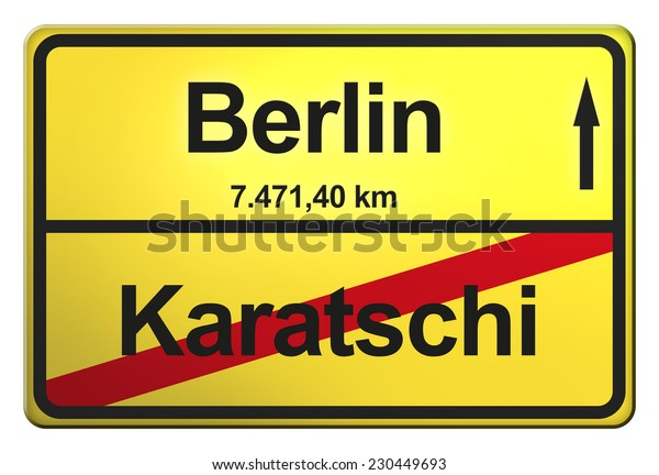 yellow road sign with the cities Berlin, Karatschi
