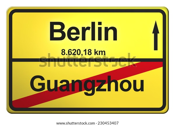 yellow road sign with the cities Berlin, Guangzhou