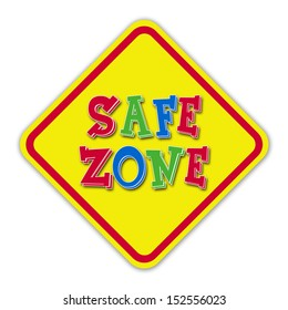 Yellow safe zone road sign