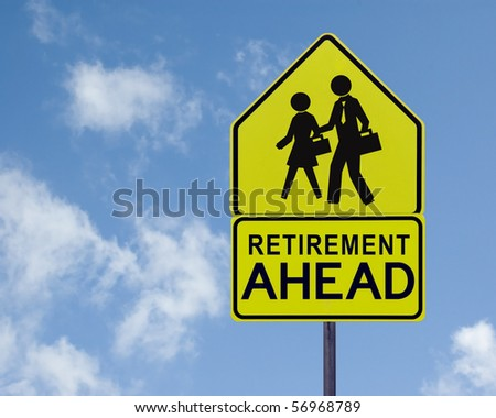 A yellow street sign reading 'Retirement Ahead' and a stylized business couple