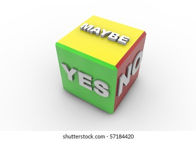 yes, no, maybe sided cube ready for desaturation