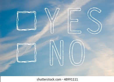A yes or no tick box made out of white cloudy text against a blue sky.