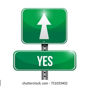 Yes street sign concept illustration design over a white background