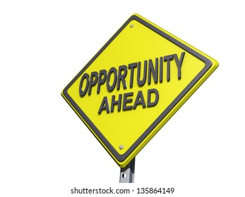 """A yield road sign with """"Opportunity Ahead"""""""