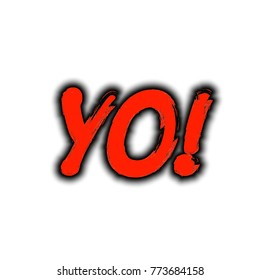 Yo word sign. Exclamation point. Red black text on white background.