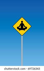 Yoga traffic warning on a blue graduated sky
