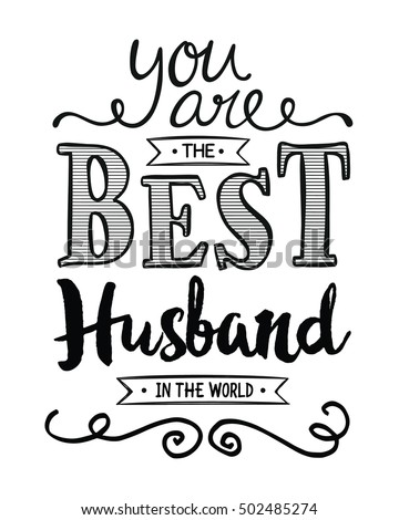 You Best Husband World Typography Art Stock Illustration Royalty
