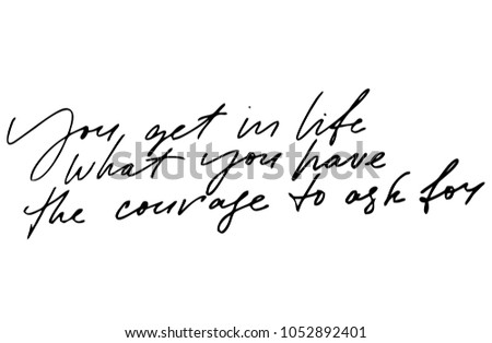 You Get Life What You Have Stock Illustration Royalty Free Stock