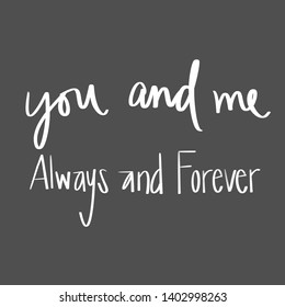 You And Me Forever Images Stock Photos Vectors Shutterstock